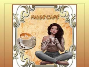 *pause café*