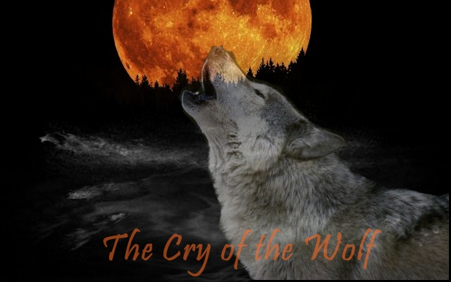 The Cry of the Wolf