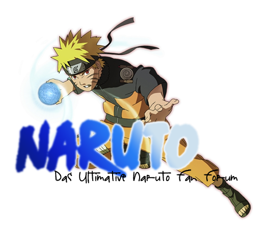 ~Das Ultimative Naruto Fan Forum~