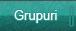 Grupuri