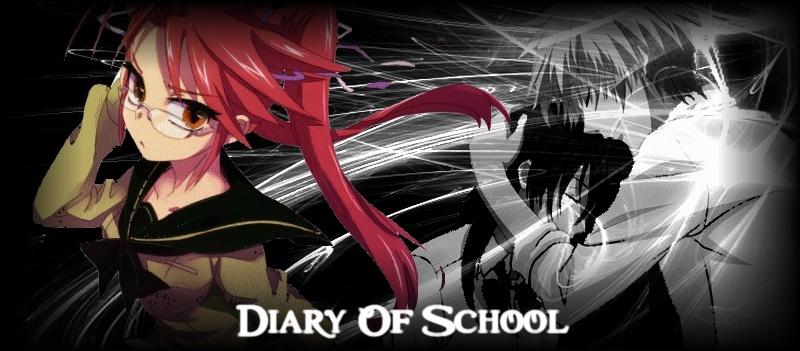 Diary of School