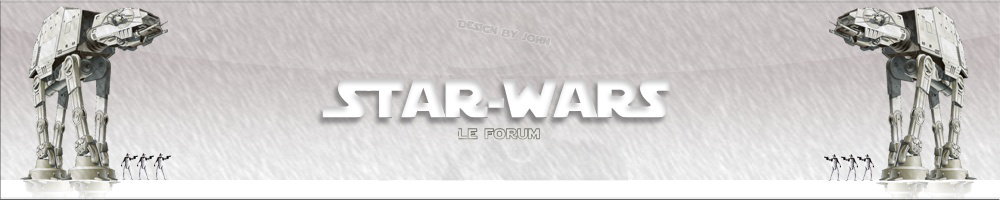 Making Star Wars France : le forum !