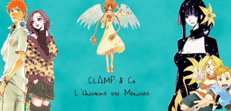 CLAMP & Co - Le royaume du Mangas