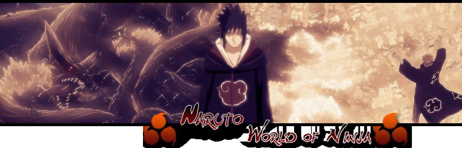 Naruto ~ World of Ninja