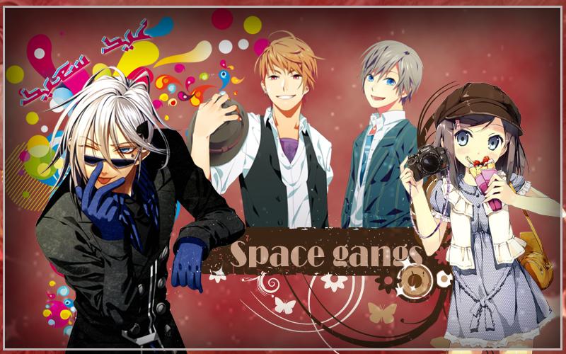 سبيس عصابات // Space gangs