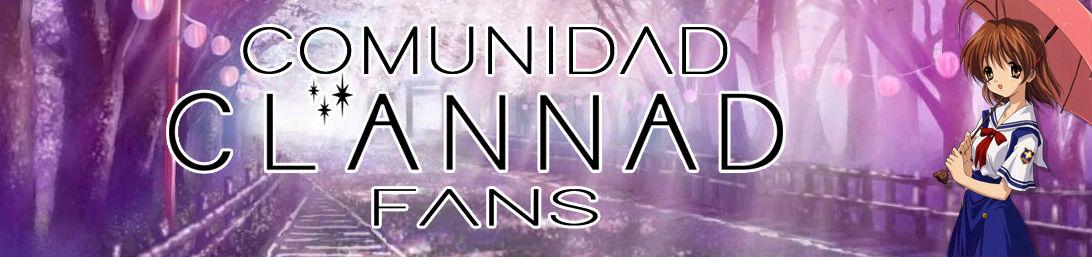 .::Comunidad Clannad Fans::.