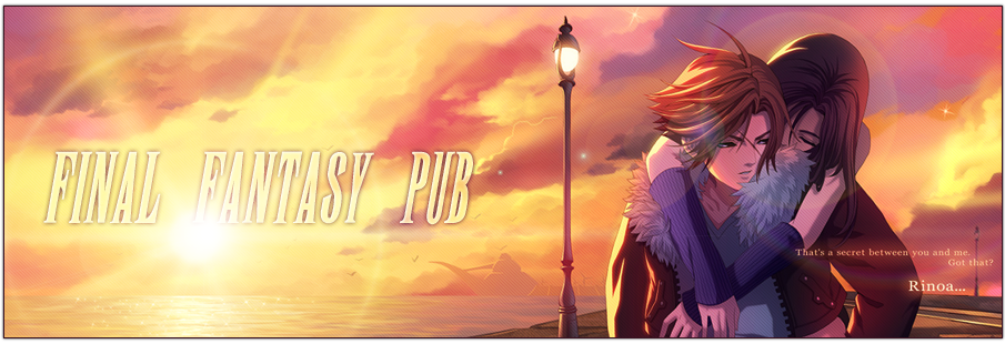 Forum de pub - Final Fantasy Pub
